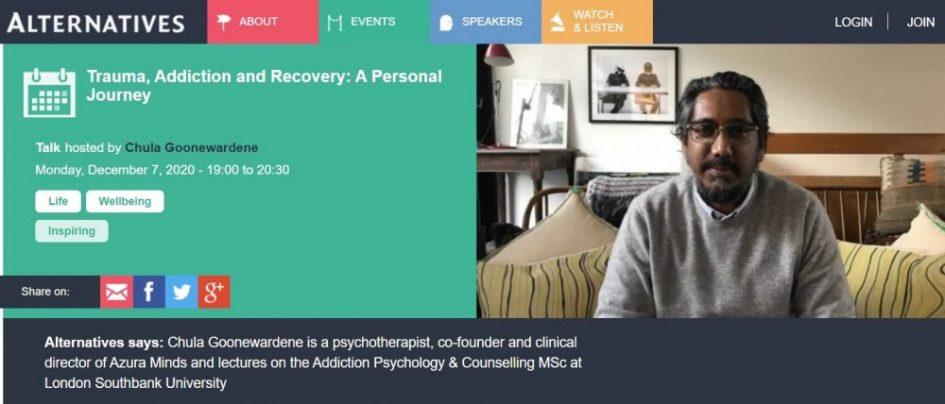 Chula gives a talk on Trauma,Addiction & Recovery at alternatives.org.uk
